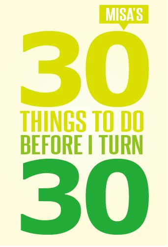 30 Things to do Before I Turn 30